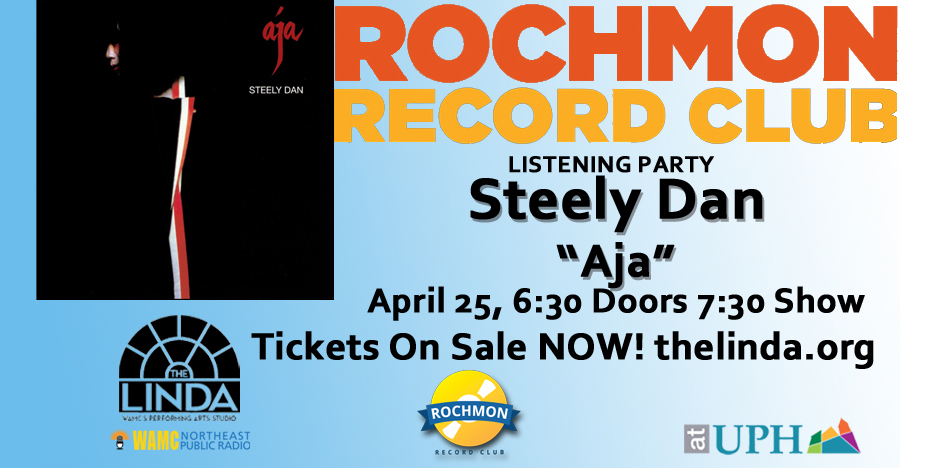 "Rochmon Record Club Listening Party - Steely Dan ""Aja"""