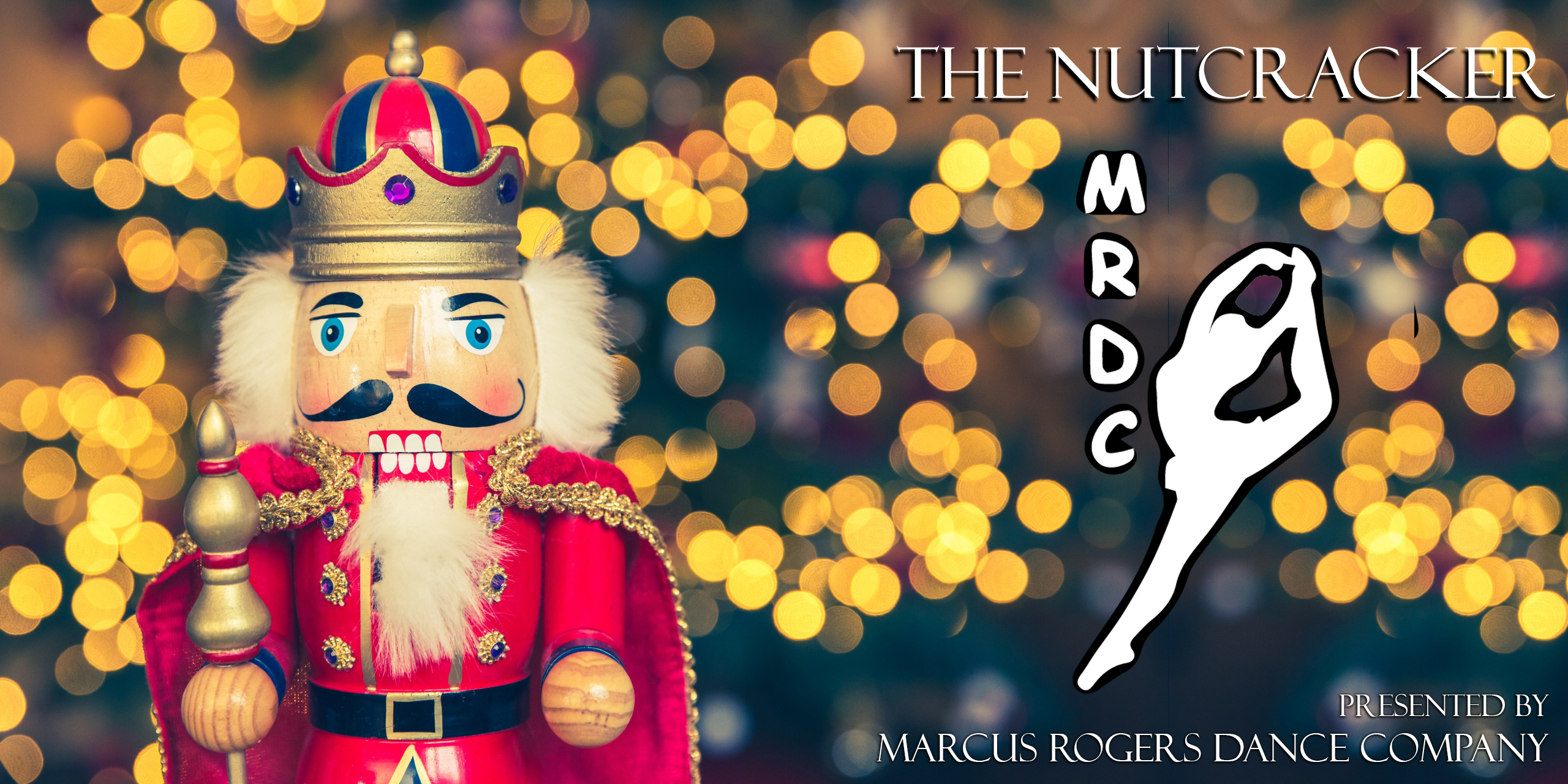 The Nutcracker Ballet Presented By Marcus Rogers Dance Company