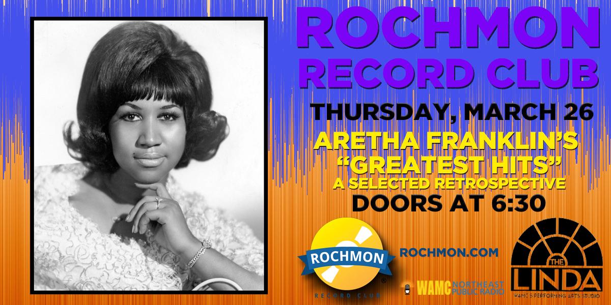 (POSTPONED) Rochmon Record Club | Aretha Franklin - A Selected Retrospective