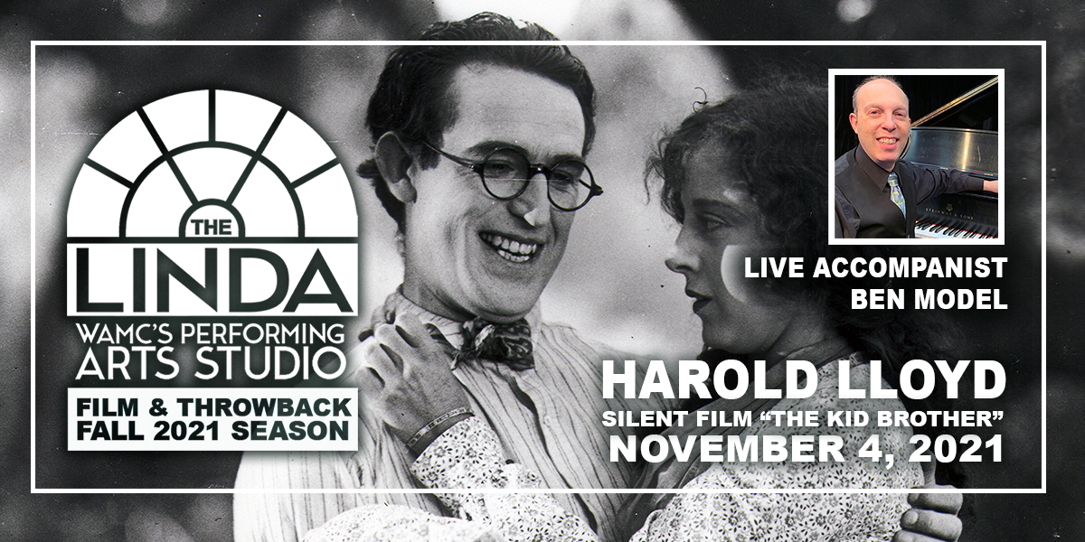 """Harold Lloyd in """"The Kid Brother"""" Silent Film with Live Accompanist Ben Model"""